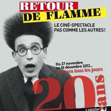 Les 20 ans de Retour de Flamme, pendant 20 jours d'affilée au Balzac !