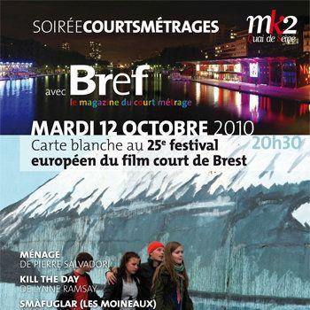 Soirée Bref, «Carte blanche au 25ème festival de Brest»