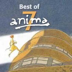Best of 7, le Best of d'Anima en 2010