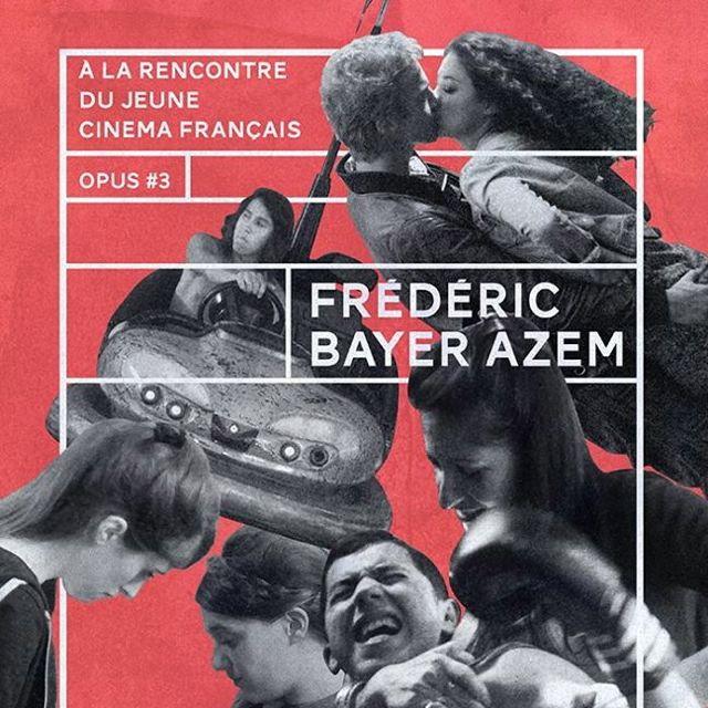 À la rencontre du jeune cinéma français : Frédéric Bayer-Azem, mardi 6 janvier, 20h au Cinéma L'Archipel