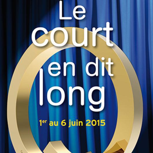 5 pass à gagner pour le festival Le Court en dit long 2015 !