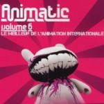 DVD Animatic 6 : l'animation internationale à Annecy