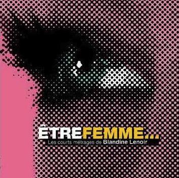 DVD Blandine Lenoir : Etre femme