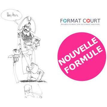 Format Court, nouvelle formule